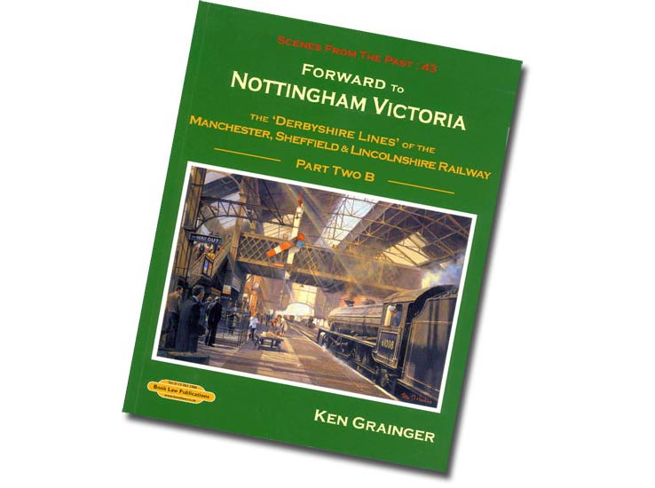 Railway book: Forward to Nottingham Victoria