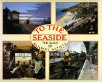 Book - To The Seaside - Guild of Railway Artists